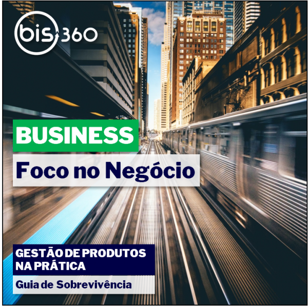BIS360_business-foco_no_negocio