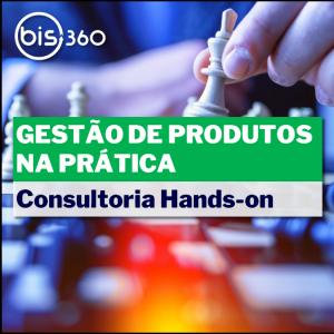 consultoria gestão de produtos na prática