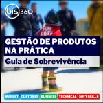 BIS360_gestao_de_produtos_na_pratica-guia_de_sobrevivencia